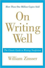 On Writing Well The Classic Guide To Non Fiction By William Zinsser