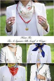 how to tie a square silk scarf 5 ways square scarf silk