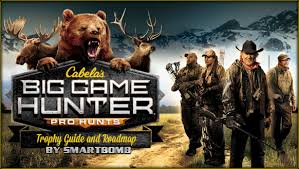 Cabela s Big Game Hunter Pro Hunts Trophy Guide & Road Map