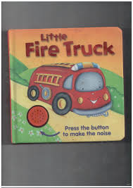 Kids - Board Books - Little Fire Truck Used Book For Best Price In ... Fire Engine With Lights And Sound 5363 Playmobil United Kingdom Fire Truck Fit Full Fun Small Tonka Toys Fire Engine Lights Sounds Youtube Scanned 35 M Slide Some Stock Photo Royalty Free Rapid Response Rescue Team Toy Truck With Siren Noise Water Vehicle Acoustic Engine Blankets Nk Group Qsiren Federal Signal New World War Updaannouncentseptember 22 2016 Nursery Fireman Art Baby Boy Effect Why Do Most Police Ambulance Sirens The Same Inverse Sparks May Have Caused Brush That Forced Evacuations In