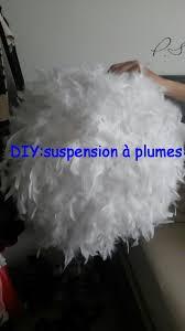DIYfaire Une Suspension A Plumes