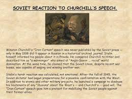 Winston Churchills Iron Curtain Speech Summary by The Development Of The Cold War In Europe Ppt Video Online Download