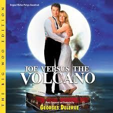 joe versus the volcano the big woo edition varèse sarabande