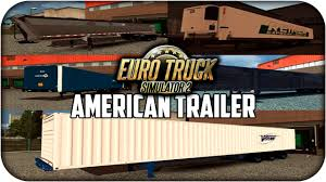 US Trailer Pack Edit | Cargas Americanas | Euro Truck Simulator 2 ... Truck Trailer Transport Express Freight Logistic Diesel Mack Two Semi Tractor Trucks With Trailers At A Truckstop On Inrstate Volvo For Sale Commercial 888 8597188 Yellow Peterbilt And Reefer Thermo King Show Of Truck Beamng Drive Alpha Pickup Truck Trailer Small Island Usa Fuel Tank 10 Ats American Simulator Mod Rc Semi Tamiya With Dickie Linde H40 Fork Lift Skins Trailers Mexicousa Companies 12 Chicago Illinois Usa May 3 2014 Stock Photo 213470983 Shutterstock Android Ios Youtube Double Box