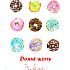 Donut illustration print donuts art print wall art with qoute Donut worry