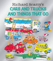 100 Go Cars And Trucks Richard Scarrys And And Things That Birthday