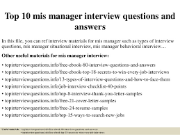 Top 10 Mis Manager Interview Questions And Answers In This File You Can Ref