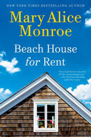 Beach House for Rent by Mary Alice Monroe Hardcover