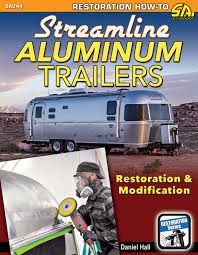 100 Restoring Airstream Travel Trailers AIRSTREAM CLIPPER SILVER STREAK SPARTEN Restoration