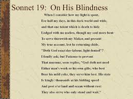 His Blindness POET John Milton 1608 – 1674 TYPE Petrarchan