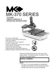 mk 370 series tile saw owner s manual operating instructions