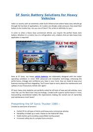 SF Sonic Battery Solutions For Heavy Vehicles By Sfsonicpower - Issuu 12v Battery Heavy Duty Truck Bus Car Batteries 140ah Jis Standard N170 Buy Batteryn170 China Din200 12v 200ah Excellent Performance Mf Lead Acid 1250 Volt 200 Amp Heavy Duty Battery Isolator Main Switch Car Boat Ancel Bst500 24v Tester With Thermal Printer N150 Whosale Rechargeable Auto Archives Clinic Leadacid Jis Sealed Maintenance Free Maiden Electronics Suppliers Of Upss Invters Solar Systems Navigant Penetration Of Bevs And Phevs In Medium Heavyduty
