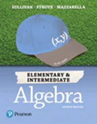 Elementary Intermediate Algebra Plus MyLab Math Title Specific Access Card Package 4th Edition