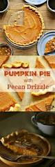 Homemade Pumpkin Pie With Molasses by Pumpkin Pie With Pecan Drizzle U2022 Loaves And Dishes