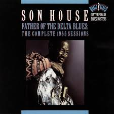 100 The Delta House Son Complete 1965 Columbia Records Sessions