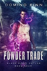 Powder Trade Black Magic Outlaw Book 4 By Finn Domino