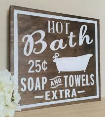 Hot Bath Sign Rustic Signs Bathroom Decor Country Farmhouse Soap And Towels