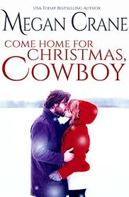 e Home for Christmas Cowboy The Greys of Montana Book 1 by