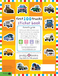 First 100 Stickers: Trucks And Things That Go: Sticker Book: Roger ... Big Book Of Trucks At Usborne Books Home Trains And Tractors Organisers Book Whats New Hhsl Coloring Fire Truck Pages Vehicles Video With Colors For Dk Discovery Trucks Enkore Kids Australian Working Volume 3 Sweet Ride Penguin Stephanie Nikopoulos Dmv Food Association A Popup Popup Mighty Machines Priddy Online India Instant Booking Personalized Vehicle Boys Photo Face Name My