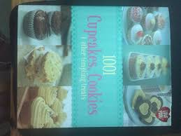 1001 Cupcakes And Cookies Recipe Book