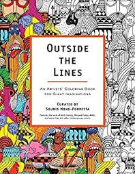 Outside The Lines An Artists Coloring Book For Giant Imaginations