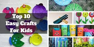 Top 10 Easy Crafts For Kids To Make At Home Pertaining