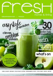 100 Fresh Home And Garden Living Feb March 2019 By Michelle Love Issuu