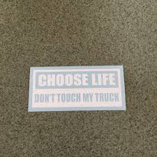 Choose Life Don't Touch My Truck Sticker – Fast Lane Graphix Cool Touch Graphics Get Wrapped Known 3pcs Triforce Logo Wings By Legend Of Zelda 6 Die Cut Stickers For 1979 Ford Truckcool Window Decals Youtube Attn Truck Ownstickers In The Rear Window Or Not Mtbrcom Vinyl Decals Custom Signmaxcom Southern Raised Bad Bass Designs Zombie Outbreak Response Team Drift Off Pics Page 2 Toyota Tundra Forum The Only Bumper Sticker You Should Put On A Minivan Funny Universal Car Stickers Styling 3d Covers Gecko Shape Chrome Badge Texas Sign Company Destroys Tailgate Decal Bound Woman
