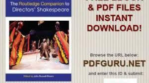 The Routledge Companion To Directors Shakespeare Companions Paperback
