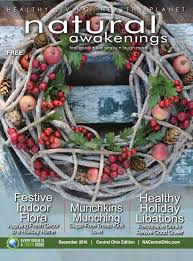 Plantable Christmas Trees Columbus Ohio by Natural Awakenings Central Ohio December 2016 Issue By Na