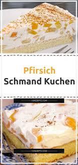 pfirsich schmand kuchen 1k rezepte sour cake