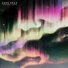 Northern Lights by Zeds Dead on Apple Music