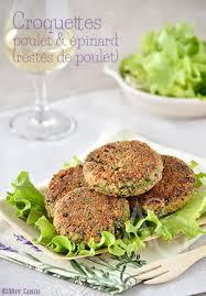 cuisiner des restes de poulet alter gusto croquettes de poulet aux épinards cuisiner les