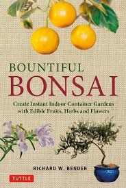 Bountiful Bonsai | Book By Richard W. Bender | Official Publisher ... Hot Flat Crowded Waiting Til Next Year November 2016 Live A Colorful Life August 2013 A Bountiful Love How Weve Taught Our Now 5 Old To Read At Another Bay Area Barnes Noble Bites The Dust Usa Business News April Online Bookstore Books Nook Ebooks Music Movies Toys Alise In Woerland Linda Grimes Visiting Reality 2012 St Francis Of Assi Sfaschoolla Twitter Let It Rot Workman Publishing Eden Prairie Center Property Listing Jll