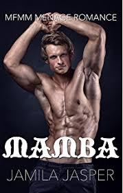 Mamba MMFM Menage Romance BWWM Dark Fantasy Book 1