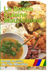 les recettes de la cuisine recette de cuisine de l ile maurice cuisine mauricienne de tous les