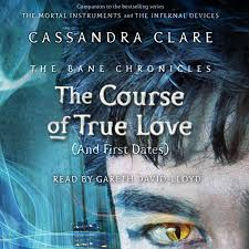 The Course Of True Love And First Dates Audiobook By Cassandra