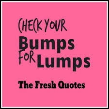 Funny Breast Cancer Quotes Check Your Bumps For Lumps By The Fresh Square Wallpaper Poster Inspirational