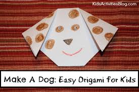 Make A Dog Easy Origami Ideas For Kids Have Been Released On Activities Blog