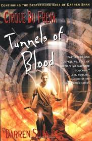 Amazon Cirque Du Freak 3 Tunnels Of Blood Book In The Saga Darren Shan 9780316606080 Books