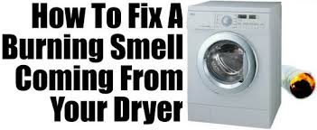 burning smell from clothes dryer how to fix removeandreplace
