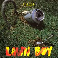 Best Bathtub Gin Phish by Phish Lawn Boy Reviews