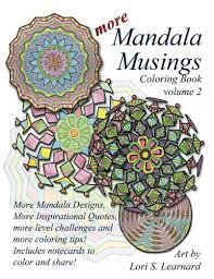 More Mandala Musings Coloring Book Volume 2