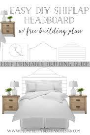 Headboard Designs For Bed by Plum Pretty Decor U0026 Design Co Easy Diy Shiplap Headboard With Free