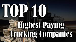 100 Highest Paid Truck Drivers TOP 10 Paying Trucking Companies YouTube