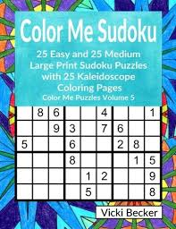 Color Me Sudoku 25 Easy And Medium Large Print