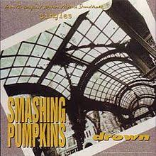 Smashing Pumpkins Pisces Iscariot Download by Drown The Smashing Pumpkins Song Wikipedia