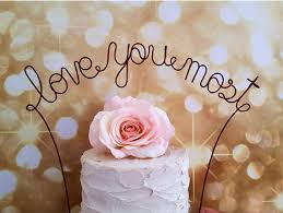 LOVE YOU MOST Wedding Cake Topper