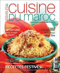 cuisine du maroc saveurs et cuisine du maroc no18 juillet aout 2008 free ebooks