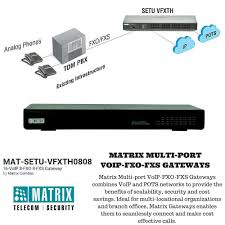 Matrix MAT-SETU-VFXTH0808 VoIP-FXO-FXS Gateway With 16 VoIP, 8 FXO ... Comparative Analysis Between Voip And Pstn Warehouse Asterisk Pots Integration With Voice Over Ip Vs Traditional Phone Systems For Business B187r26 19ghz Dect Usbpots Telephonebase User Manual Voip Thrive The Truth About Lines Medical Alert Fxo Fxs Gateways 481632 Ports Ofxs Patent Ep1892933a1 Hmbergangsnheit Die Und Voipdistri Shop Welltech Wellgate 2540 4 Port Telos Hx6 Talkshow Systempots Introducing Over Ip Networks Part 1 Patton Routers Dimension Inc